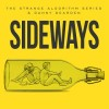 Sideways [Collab Single and Press features]